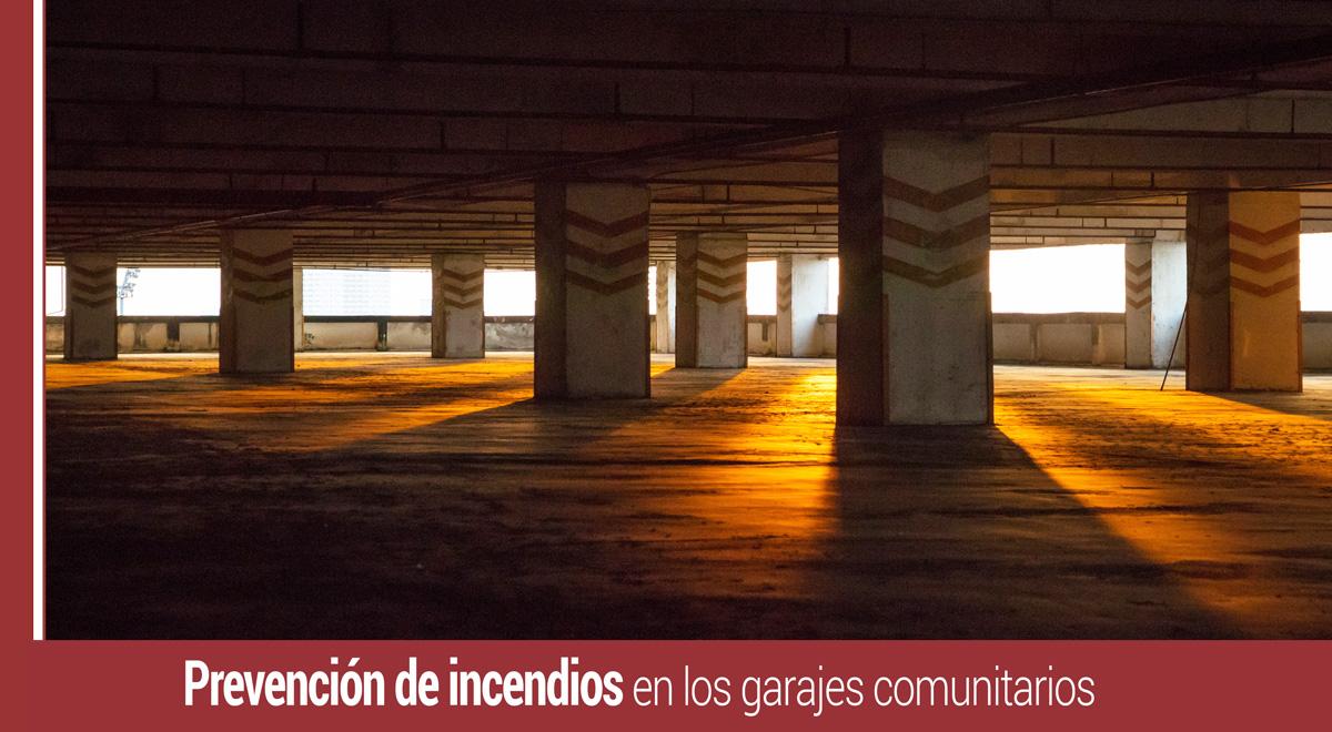 prevencion-incendios-garajes-comunitarios Prevención de incendios en los garajes comunitarios