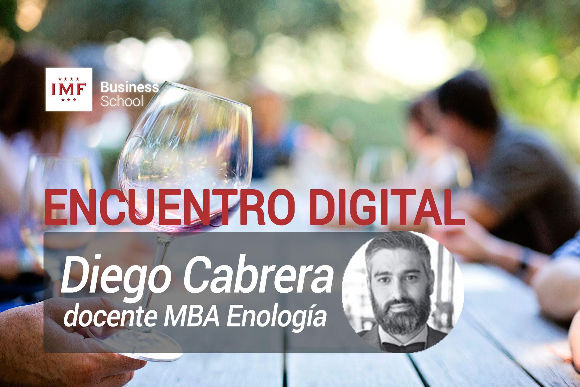 entrevista-diego-cabrera-mba-enologia-imf1 Encuentro digital con Diego Cabrera, docente del MBA Enología de IMF