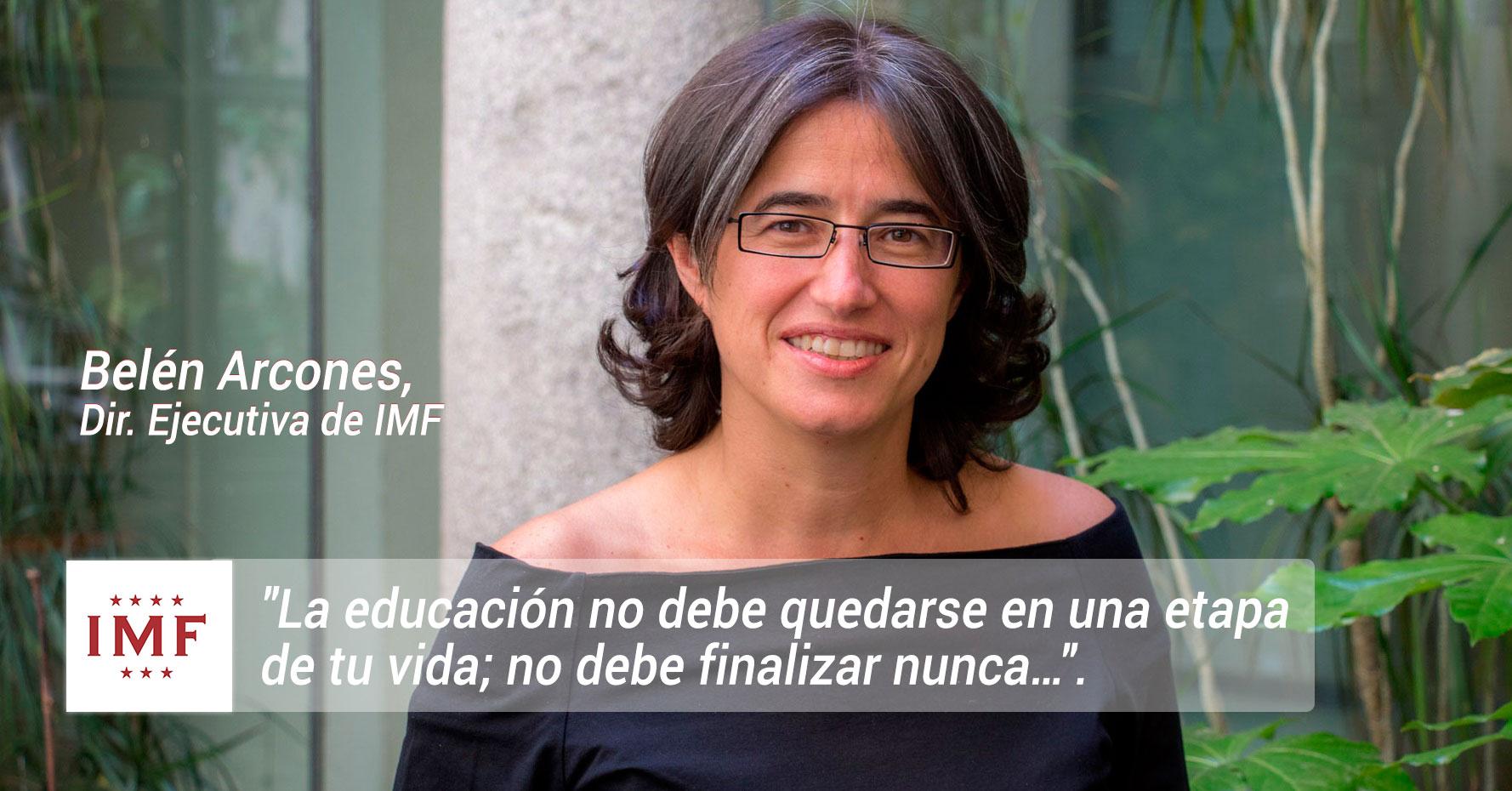 Belen_Arcones_educacion Belén Arcones, Dir. Ejecutiva de IMF: