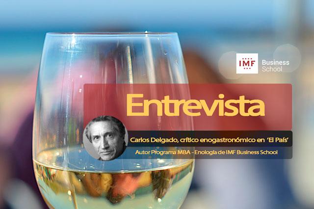 entrevista-carlos-delgado Encuentros Digitales: Carlos Delgado, autor del MBA en Enología