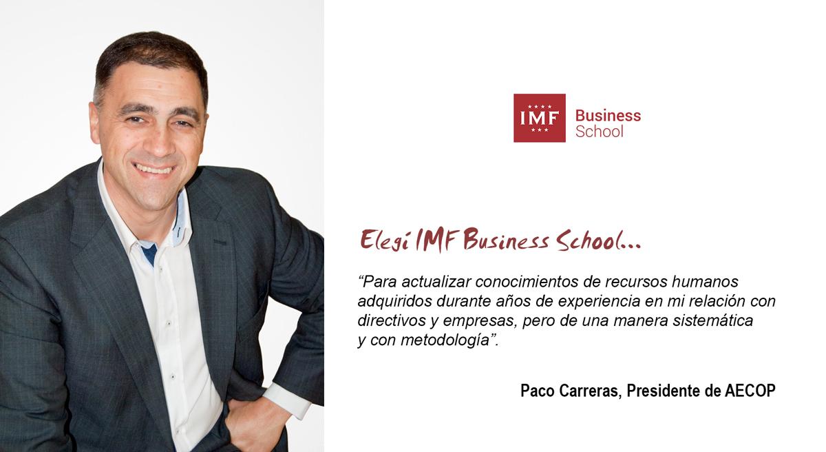 opinion-alumno-imf-rrhh Entrevista alumni: Paco Carreras, alumno del Master en RRHH