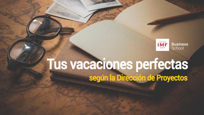 vacaciones-gestion-proyectos Tus vacaciones perfectas según la Dirección de Proyectos
