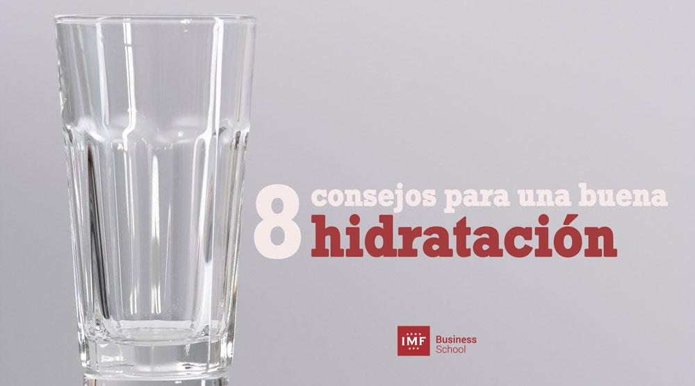 hidratacion 8 recomendaciones para una buena hidratación
