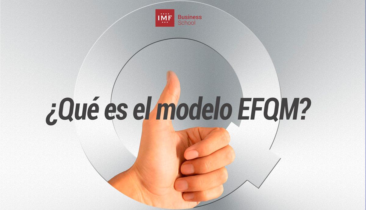Modelo-EFQM-1 Modelo EFQM, ¿qué es?