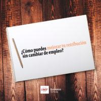 mejorar-retribucion-200x200 ¿Cómo puedes mejorar tu salario sin cambiar de empleo?