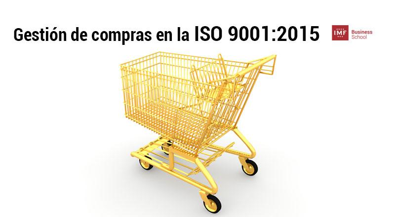 gestion-de-compras-ISO-9001 El cambio de enfoque ISO 9001:2015 en la gestión de compras