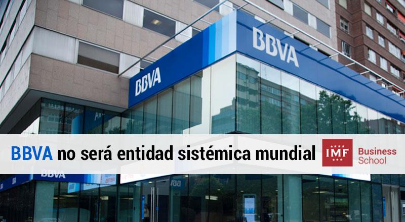 bbva-entidad-sistemica-mundial BBVA no será entidad sistémica mundial en el 2017