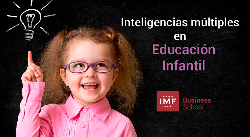 inteligencias-multiples-educacion-infantil Las inteligencias múltiples en educación infantil
