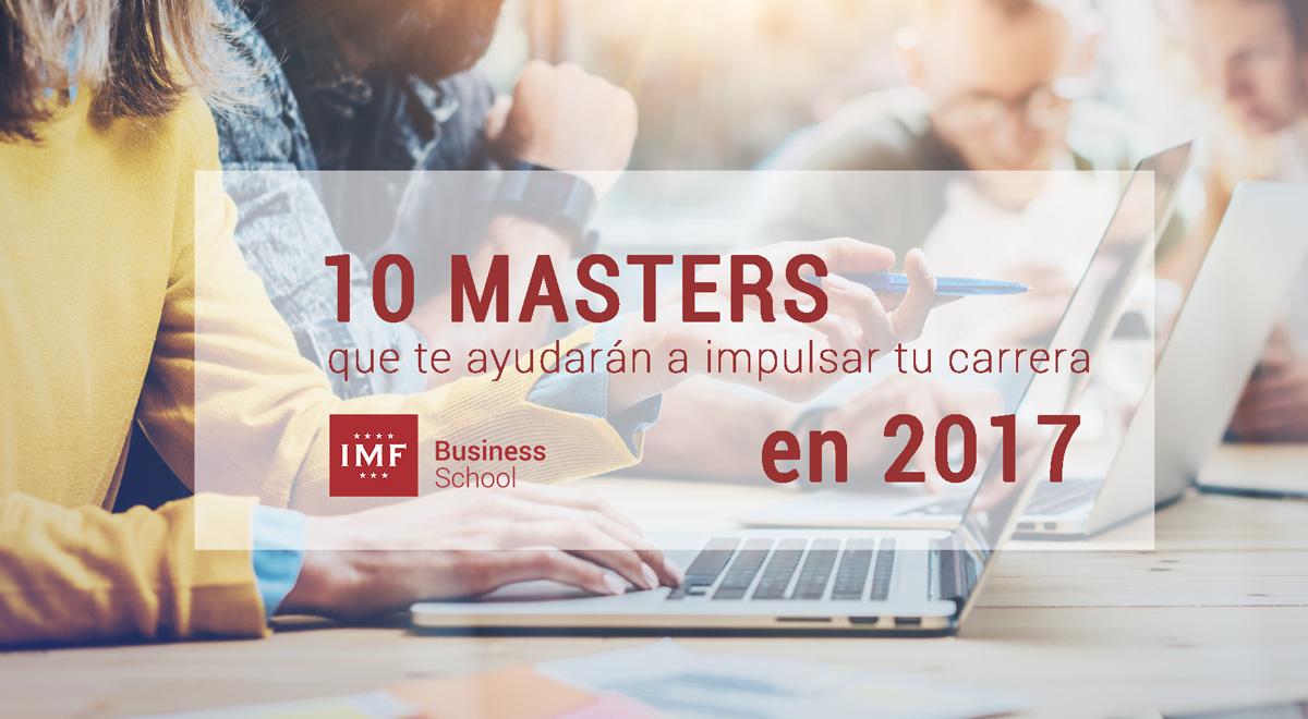 MASTERS-2017 10 masters que te ayudarán a impulsar tu carrera en 2017