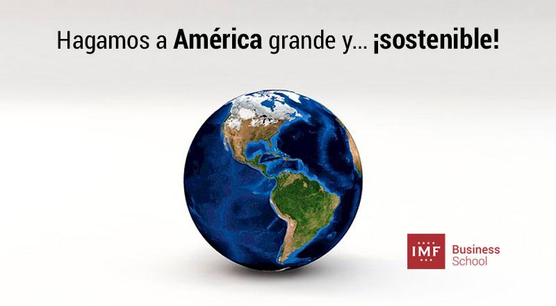 america-sostenible-cambio-climatico Hagamos a América grande y… ¡sostenible!