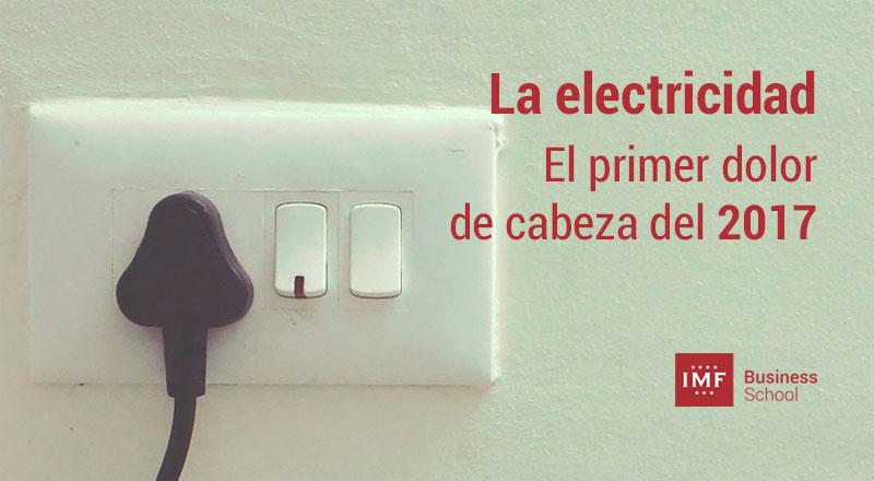 electricidad-2017 La electricidad, el primer dolor de cabeza del 2017
