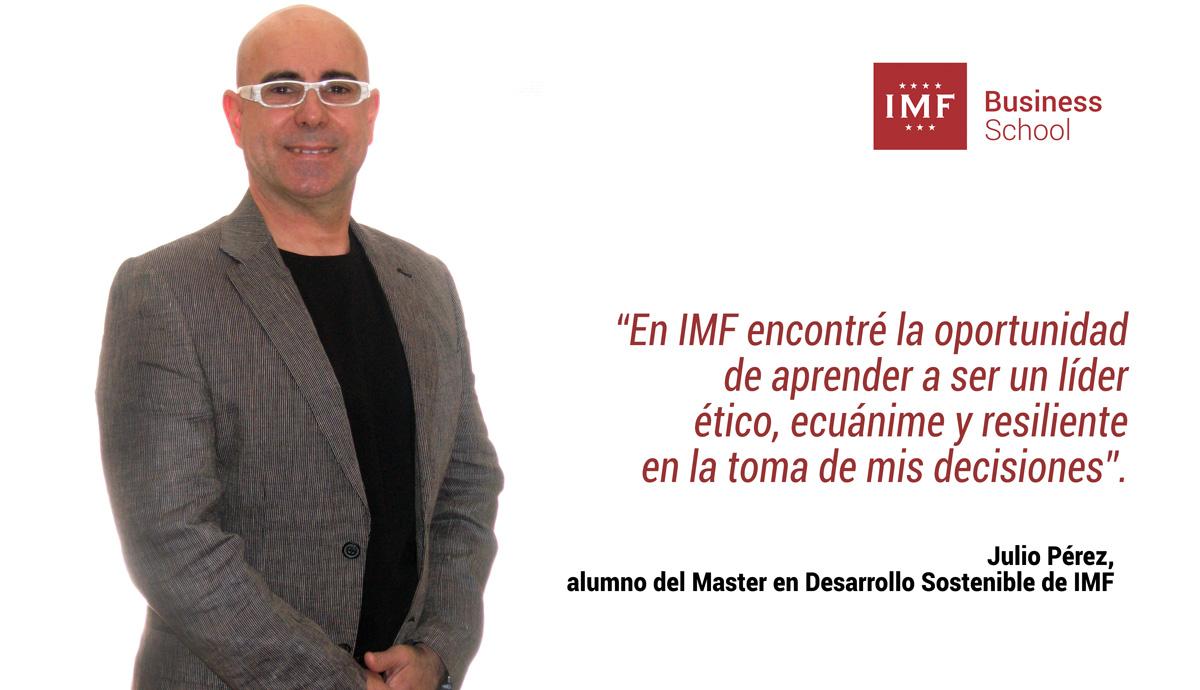 julio-perez-entrevista-imf Encuentro alumni con Julio Pérez: En IMF encontré la oportunidad de aprender a ser un líder ético
