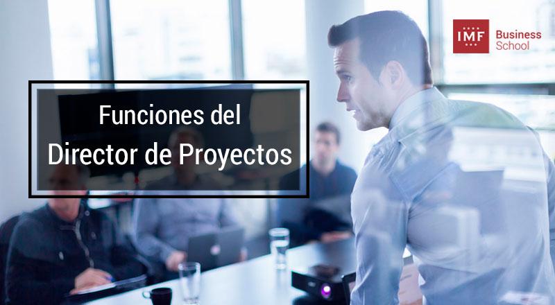 funciones-project-manager Principales funciones y tareas del Project Manager