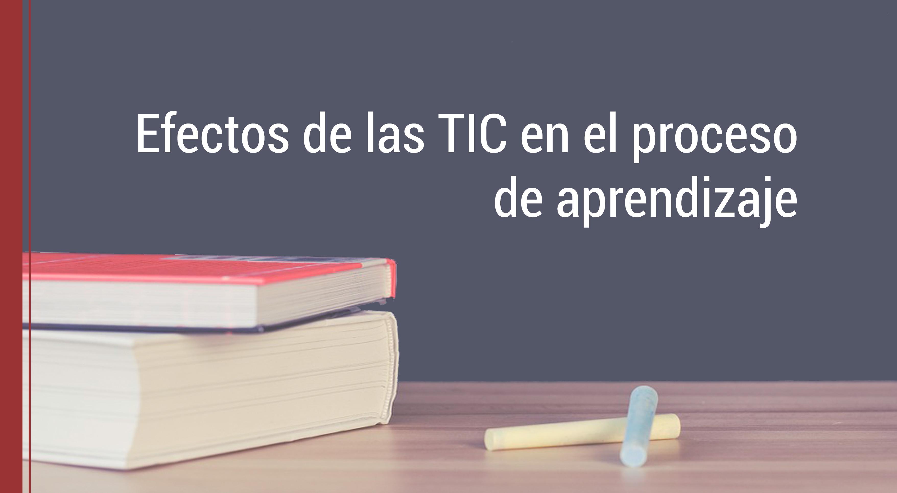 tic-proceso-aprendizaje La integración de las TIC en la escuela y el proceso de aprendizaje