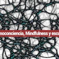 emoconciencia-mindfulness-200x200 Emoconciencia mindfulness y educación