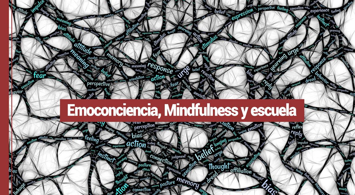 emoconciencia-mindfulness Emoconciencia mindfulness y educación