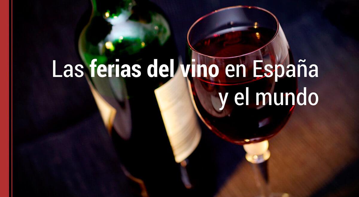 ferias-del-vino-espana-mundo Las ferias del vino en España y el mundo