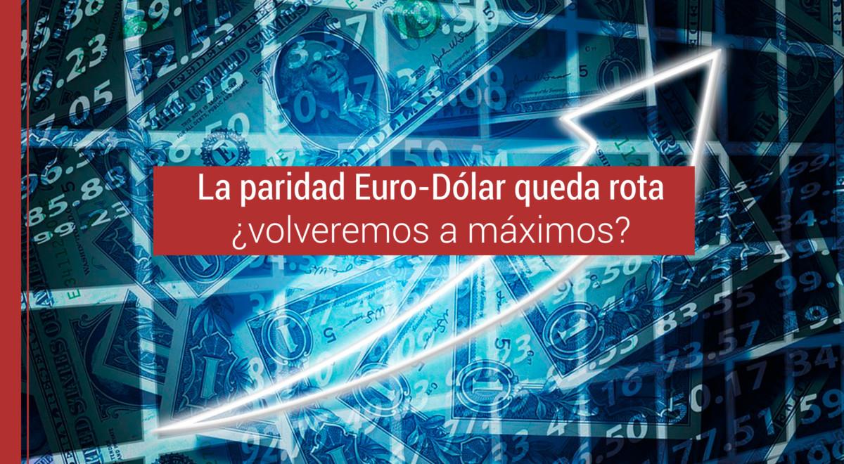paridad-euro-dolar La paridad Euro-Dólar queda rota, ¿volveremos a máximos?