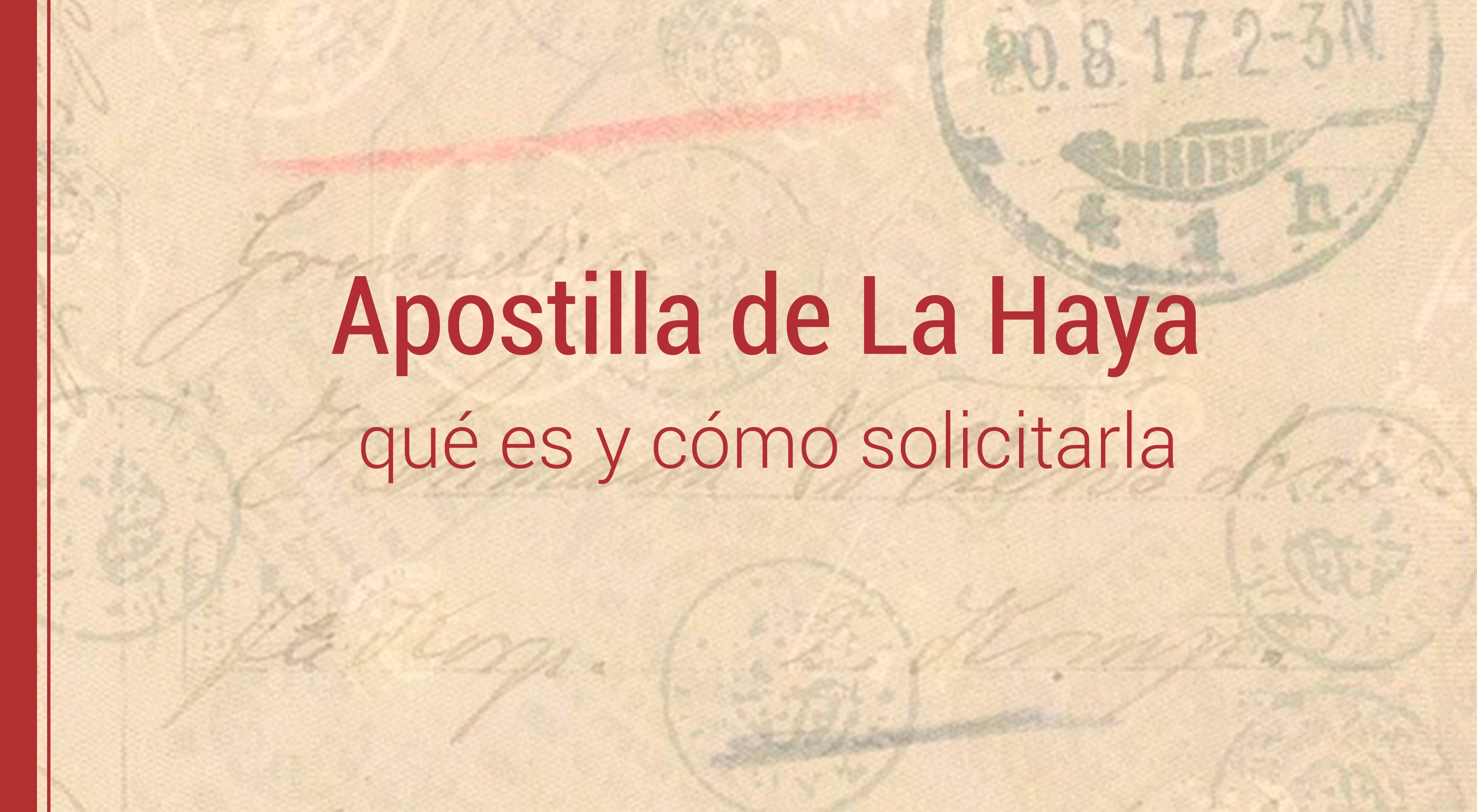 apostilla-de-la-haya-como-solicitarla Apostilla de la Haya: qué es y cómo solicitarla
