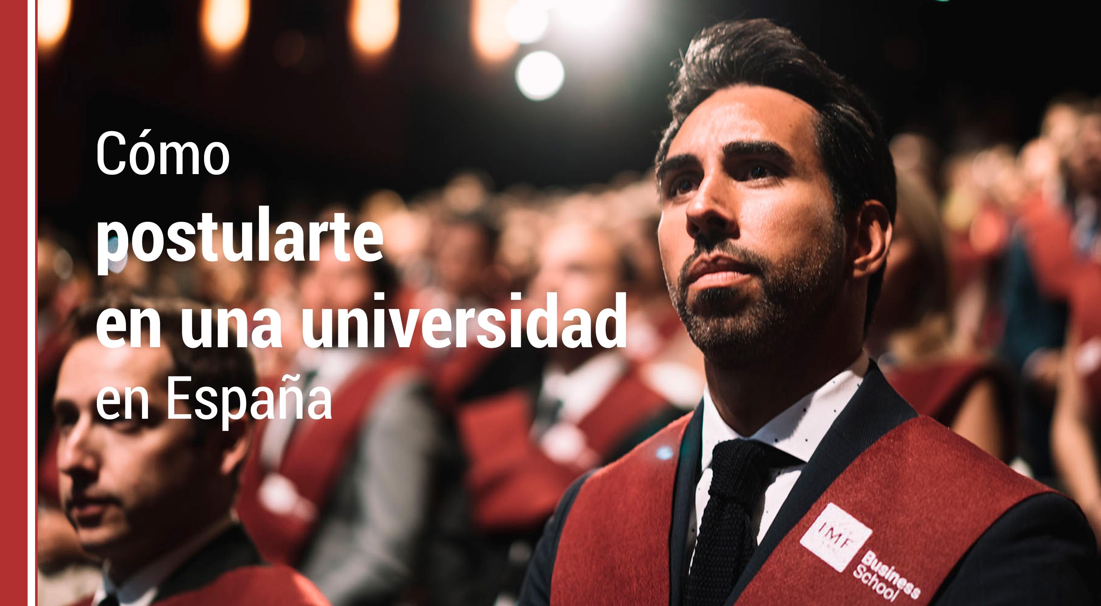 como-postularte-universidad-espana Estudiar en España: Cómo postularte en una universidad