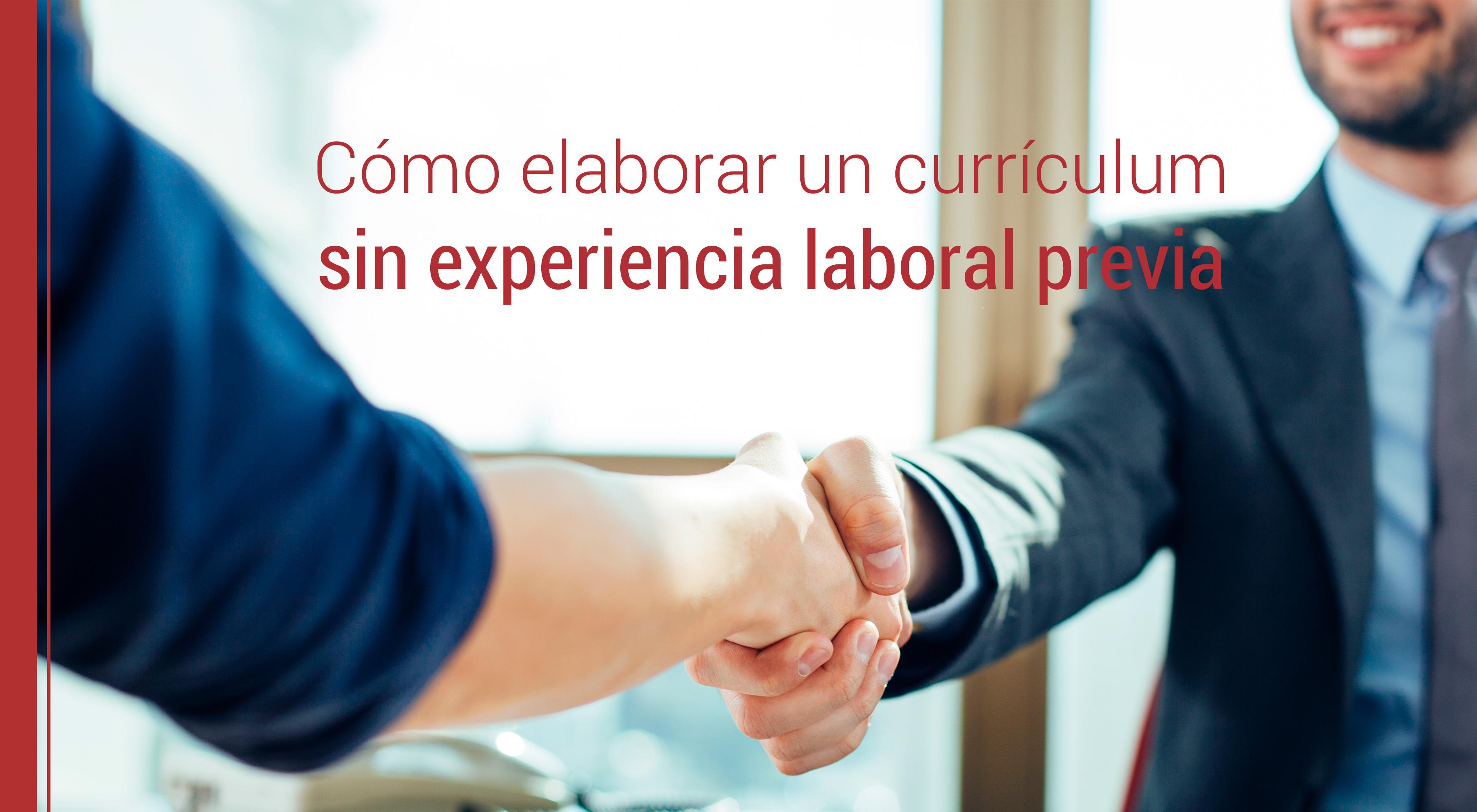 Cómo elaborar un curriculum sin experiencia laboral previa