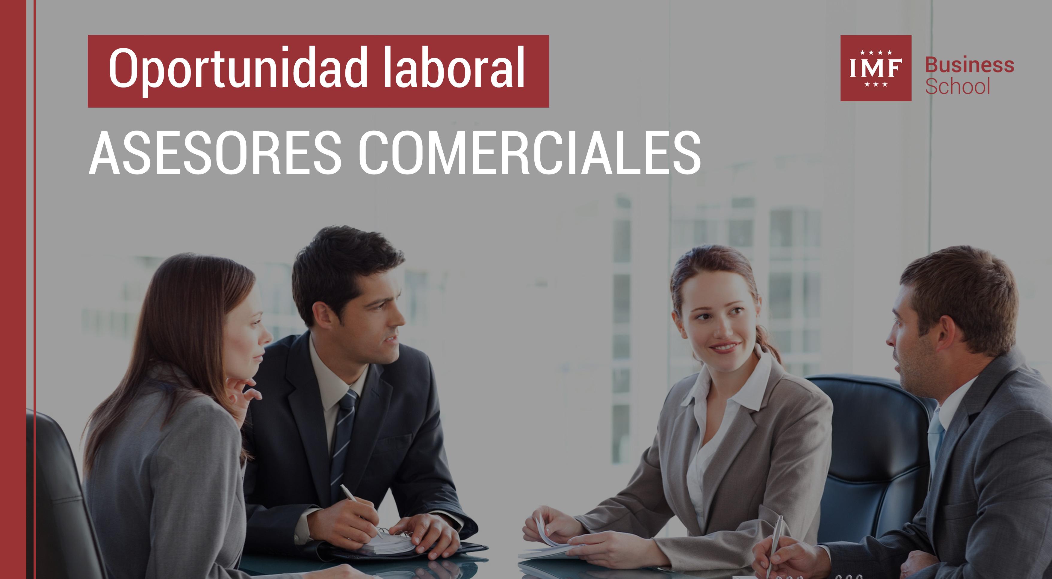 oportunidad-laboral-asesores-comerciales Oferta laboral: ¡Se buscan asesores comerciales!
