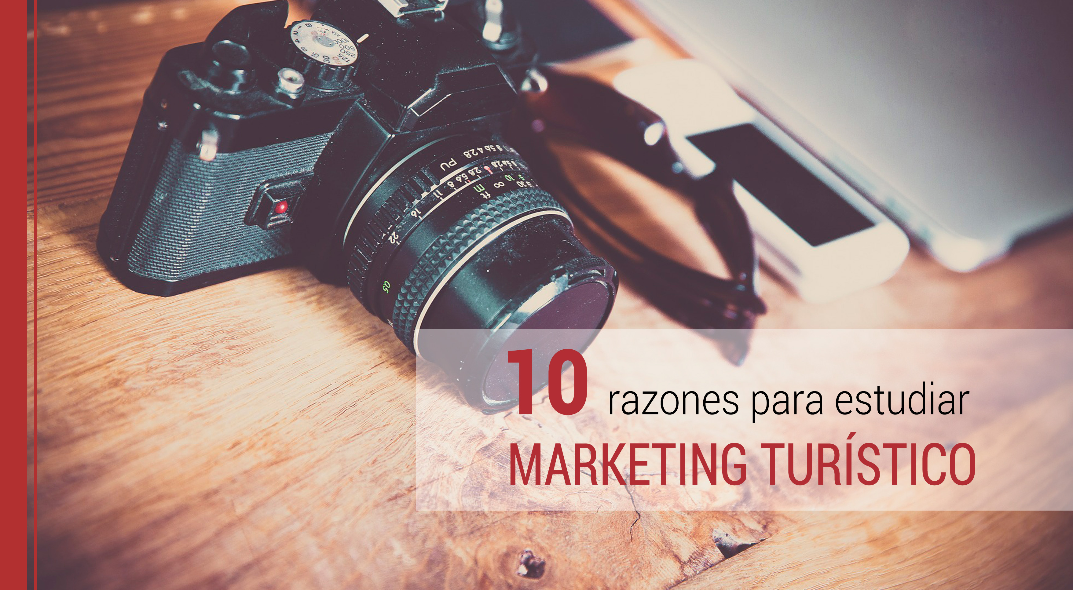 10-razones-estudiar-marketing-turistico 10 razones para estudiar marketing turístico