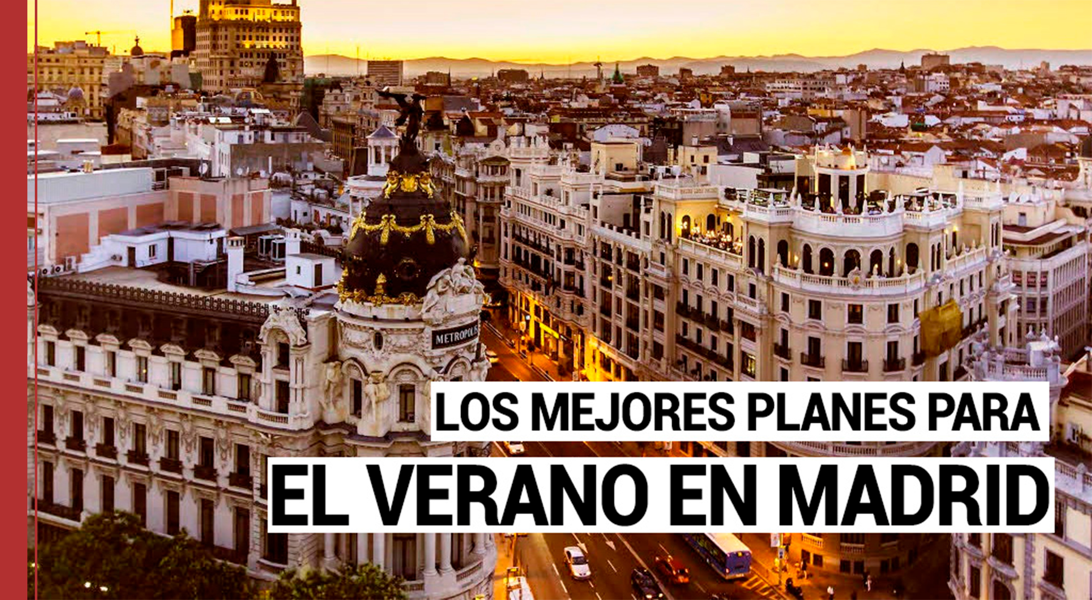mejores-planes-verano-en-madrid Los mejores planes para el verano en Madrid