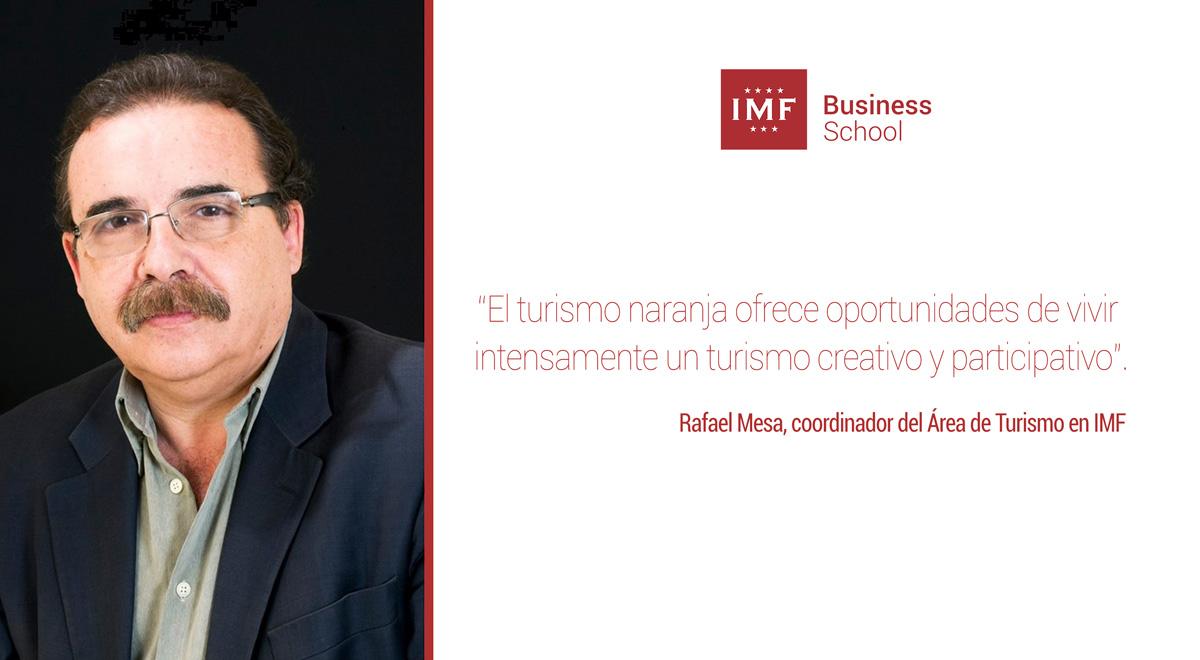 turismo-naranja-rafal-mesa Entrevista a Rafael Mesa: Qué es y qué oportunidades plantea el Turismo Naranja