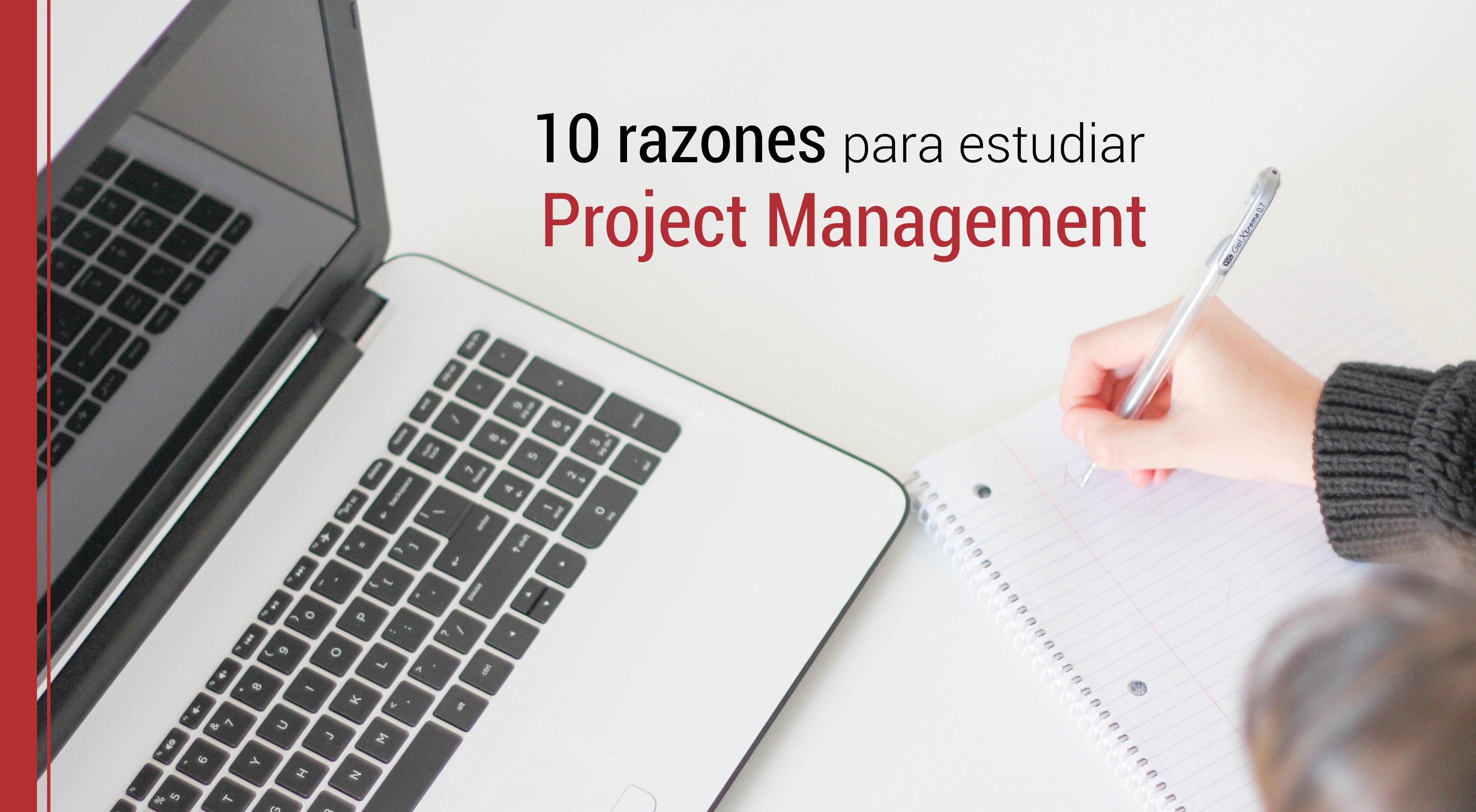 10-razones-estudiar-direccion-de-proyectos 10 razones para estudiar un postgrado en Gestión de Proyectos