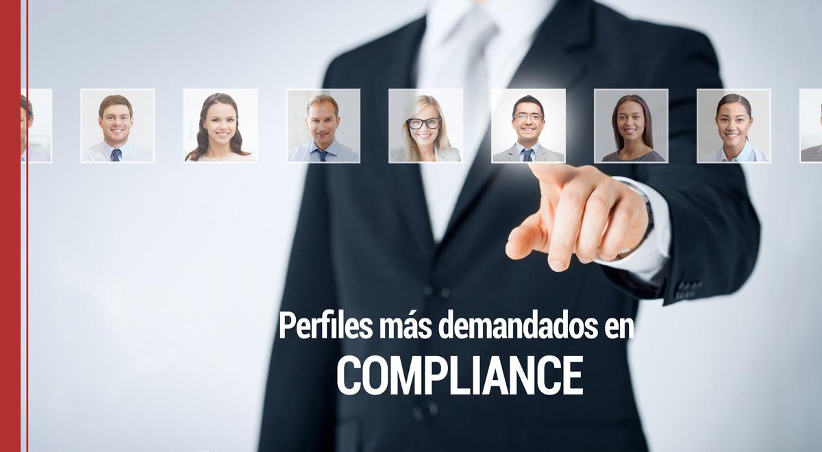 perfiles-demandado-compliance Tendencias en empleo: Nuevas salidas profesiones en Compliance