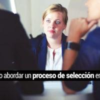 proceso-seleccion-ingles-200x200 ¿Cómo abordar un proceso de selección en inglés?