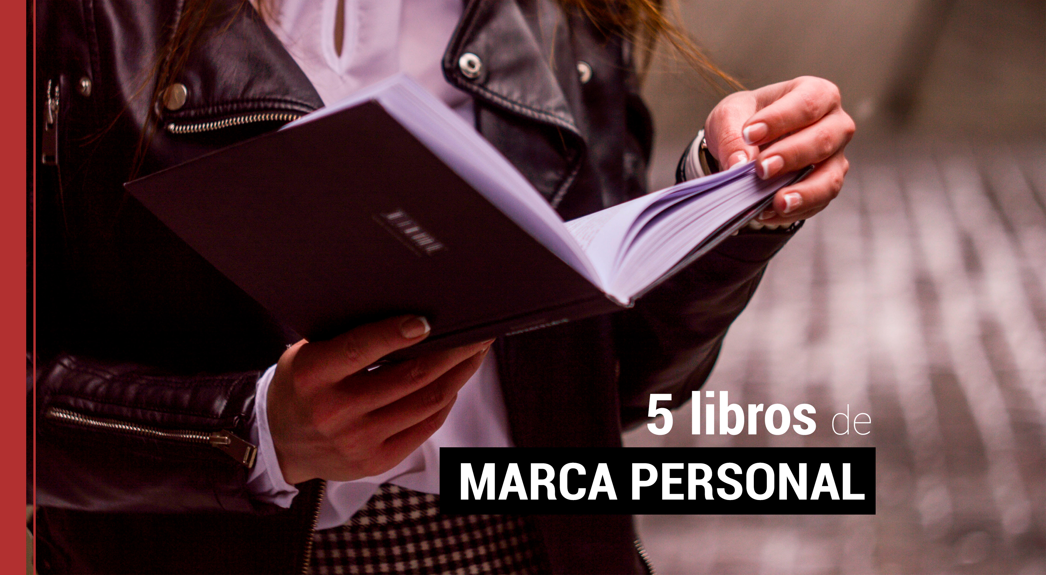 5-libros-sobre-marca-personal 5 libros útiles sobre marca personal que debes leer