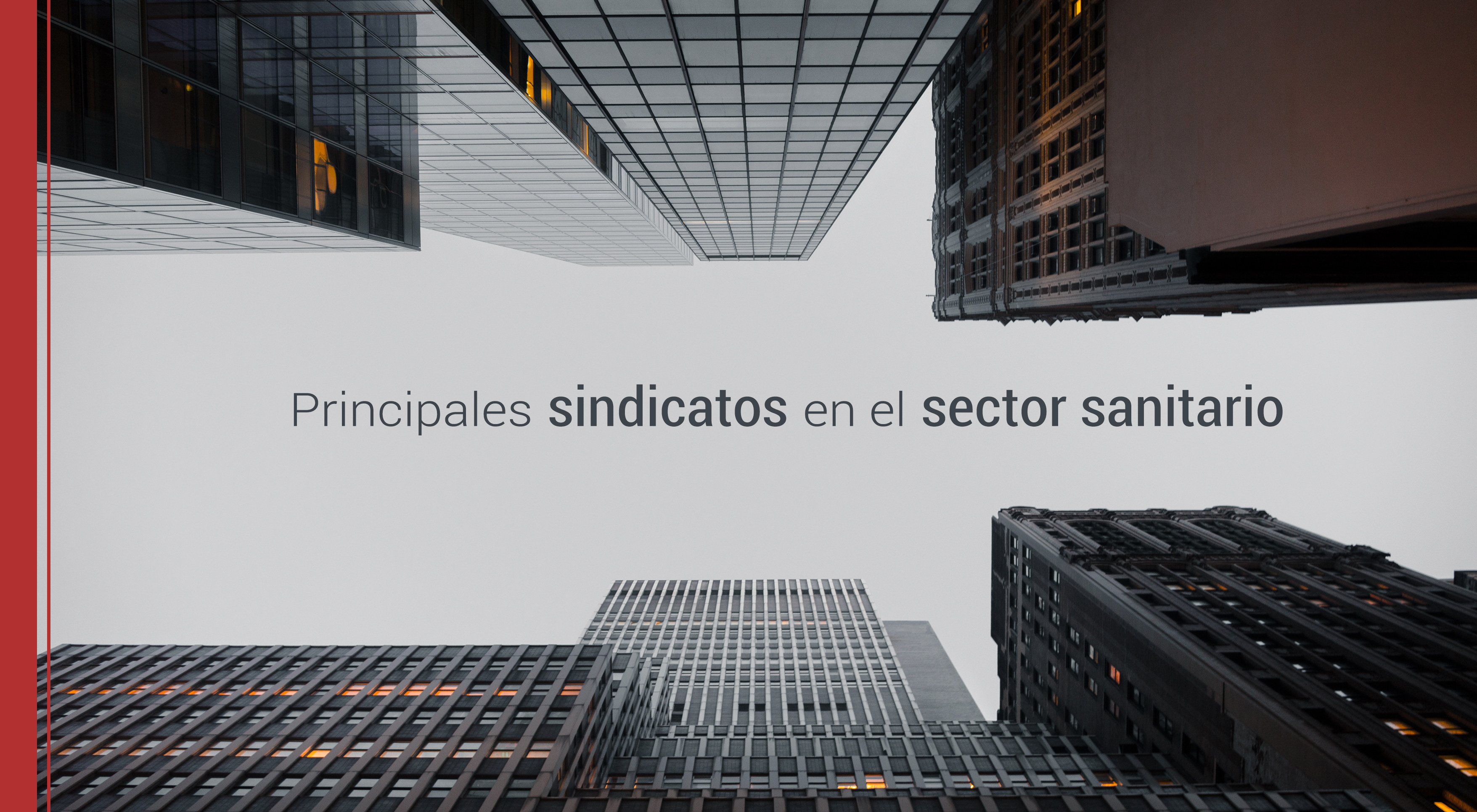 Principales sindicatos en el sector sanitario
