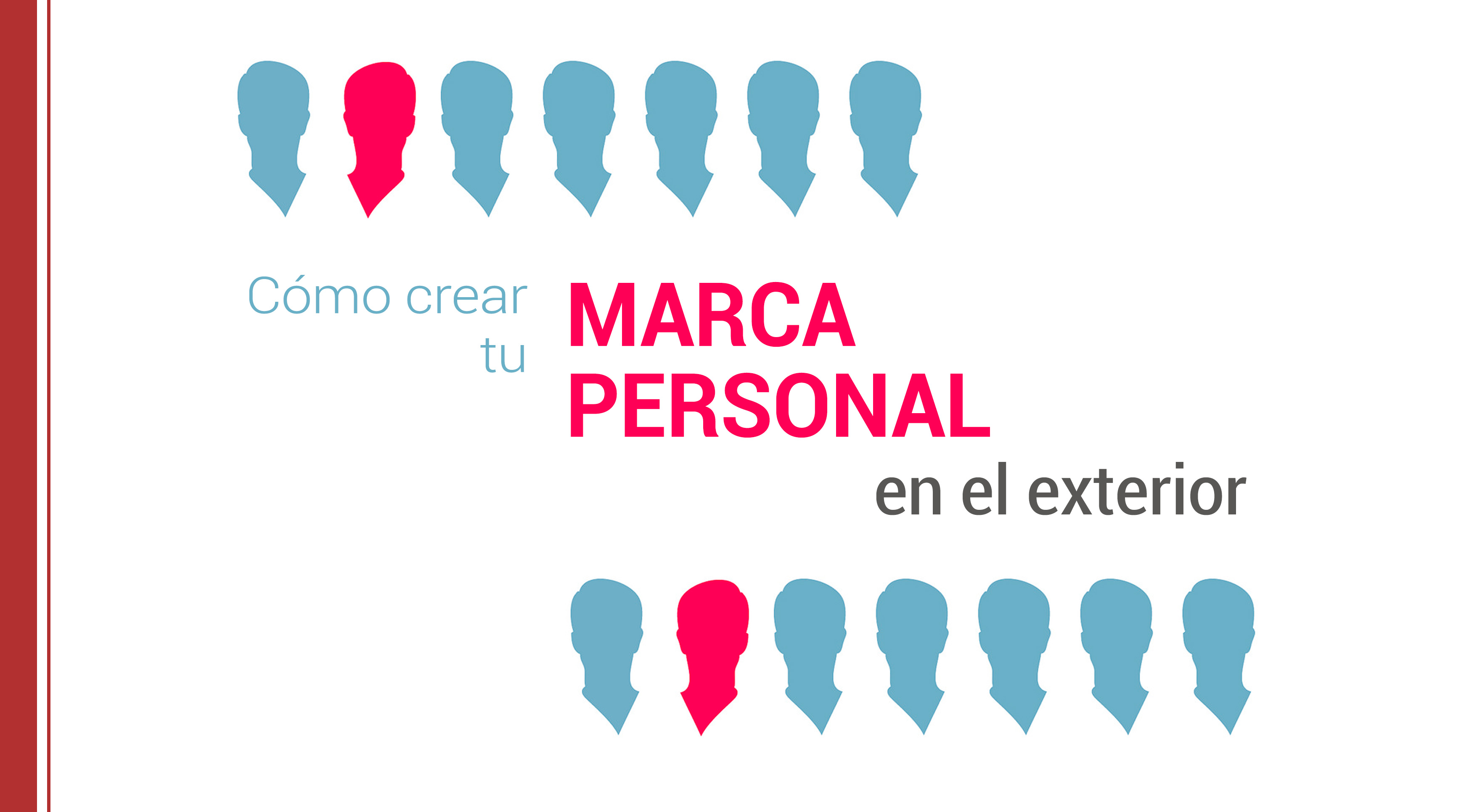como-crear-tu-marca-personal-en-el-exterior Cómo crear tu marca personal en el exterior