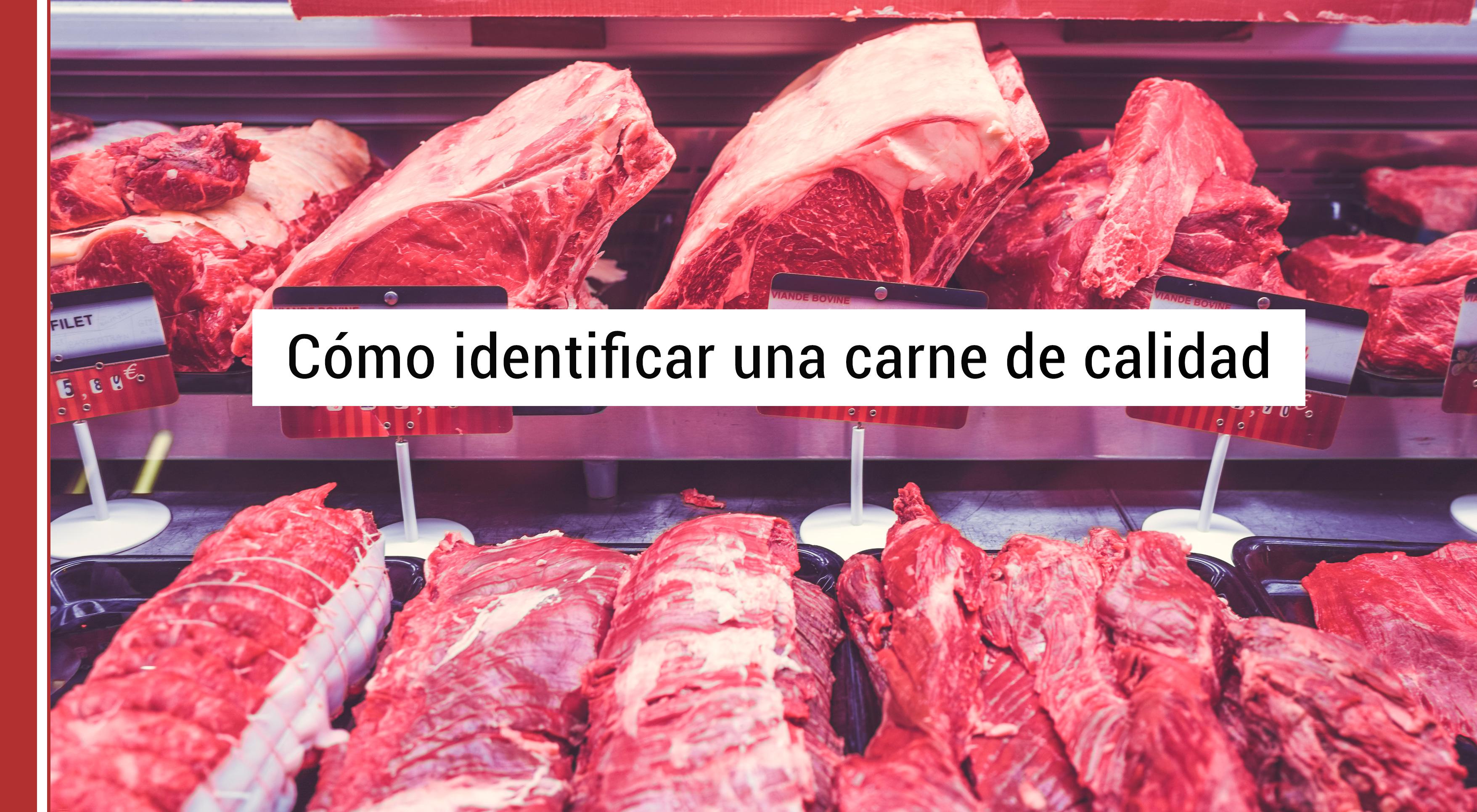 Cómo identificar una carne de calidad a golpe de vista