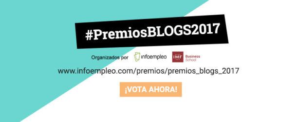 concurso-premios-blogs-610x250 Elige el Mejor Blog de 2017 con IMF e Infoempleo #PremiosBlogs2017