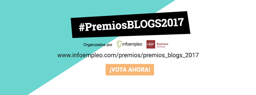 Elige el Mejor Blog de 2017 con IMF e Infoempleo #PremiosBlogs2017