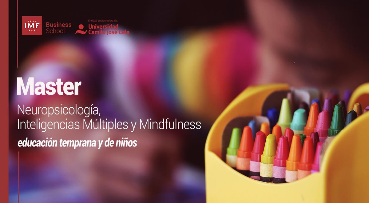 Máster en Neuropsicología, Inteligencias Múltiples y Mindfulness en Educación temprana y de niños (hasta 11 años)