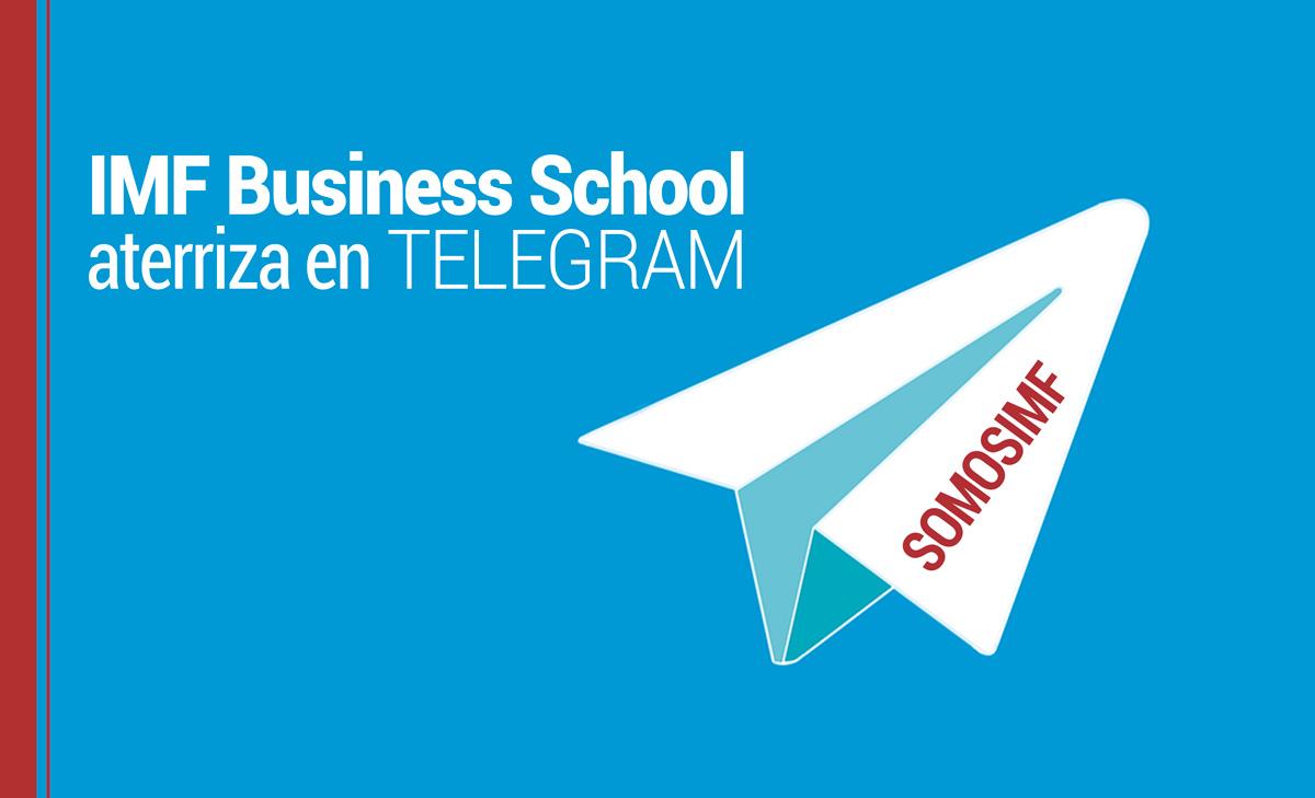 somosimf-telegram SOMOSIMF, nuevo canal de comunicación de IMF Business School en Telegram