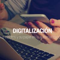 digitalizacion-efectos-200x200 Qué es digitalización, sus efectos y su papel en la automatización