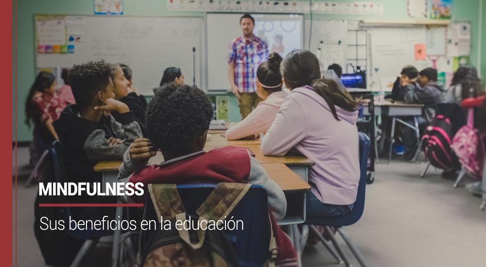 Mindfulness y beneficios en la educación