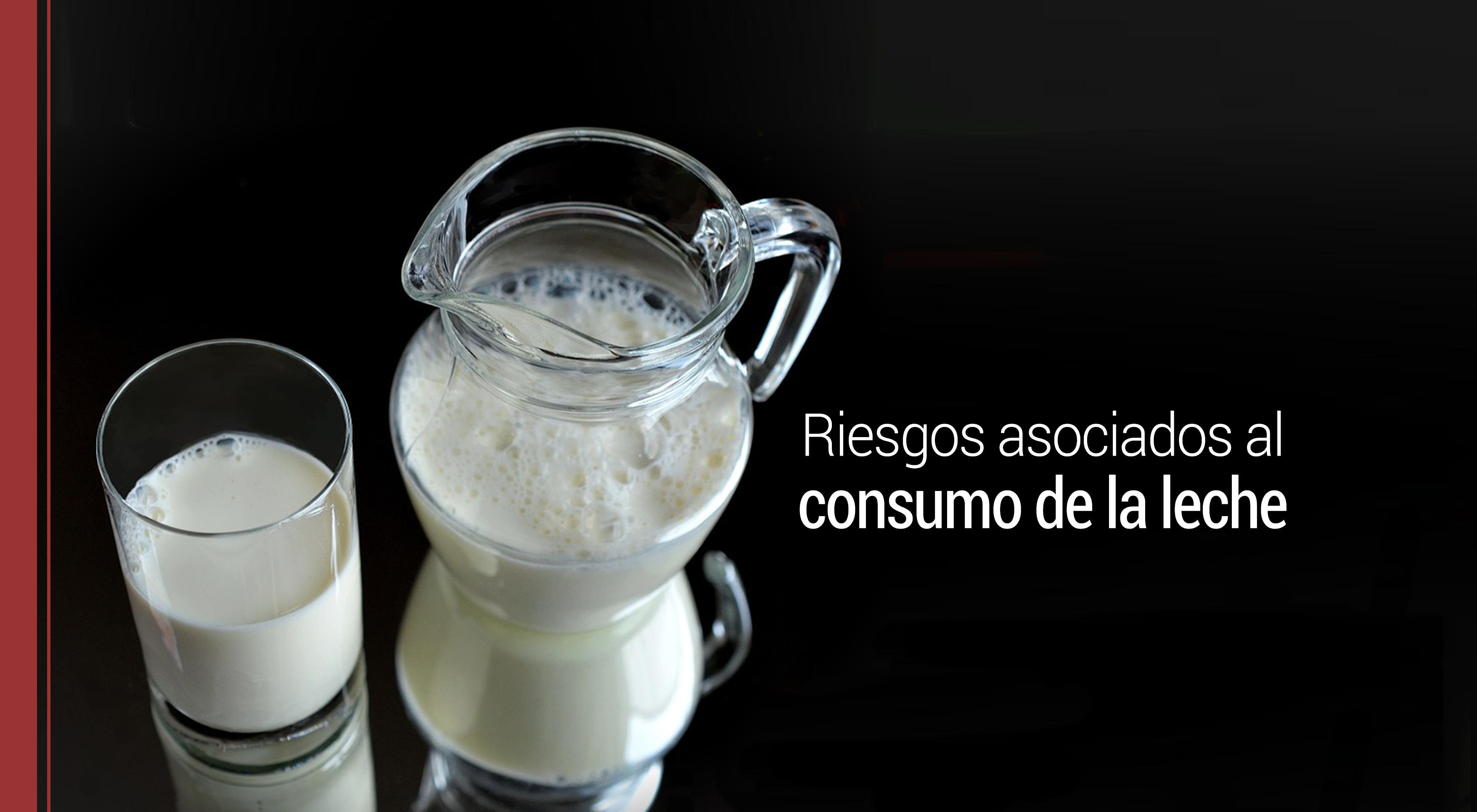 La leche: principales riesgos asociados a su consumo