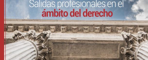 salidas-profesionales-derecho-610x250 Salidas profesionales después de la carrera de derecho