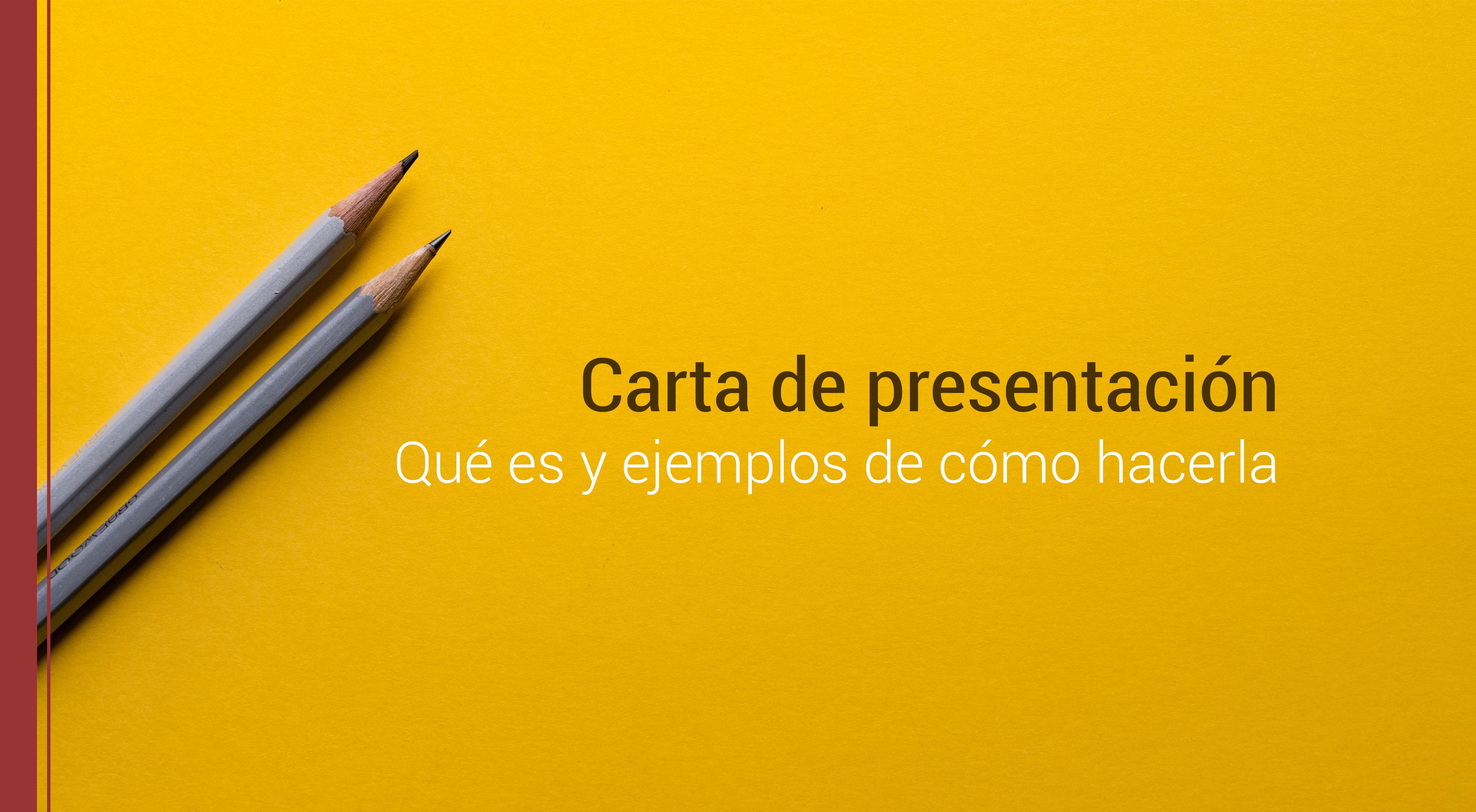 carta-de-presentacion-ejemplos La carta de presentación en 2 ejemplos