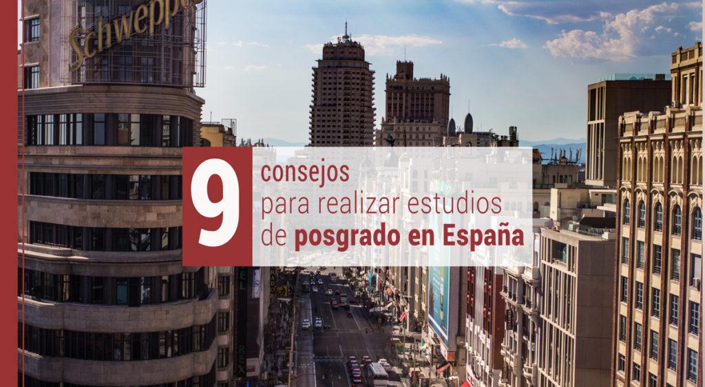 9 consejos para realizar estudios de posgrado en España