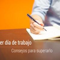 consejos-superar-primer-dia-de-trabajo-200x200 Consejos realistas para superar el primer día de trabajo