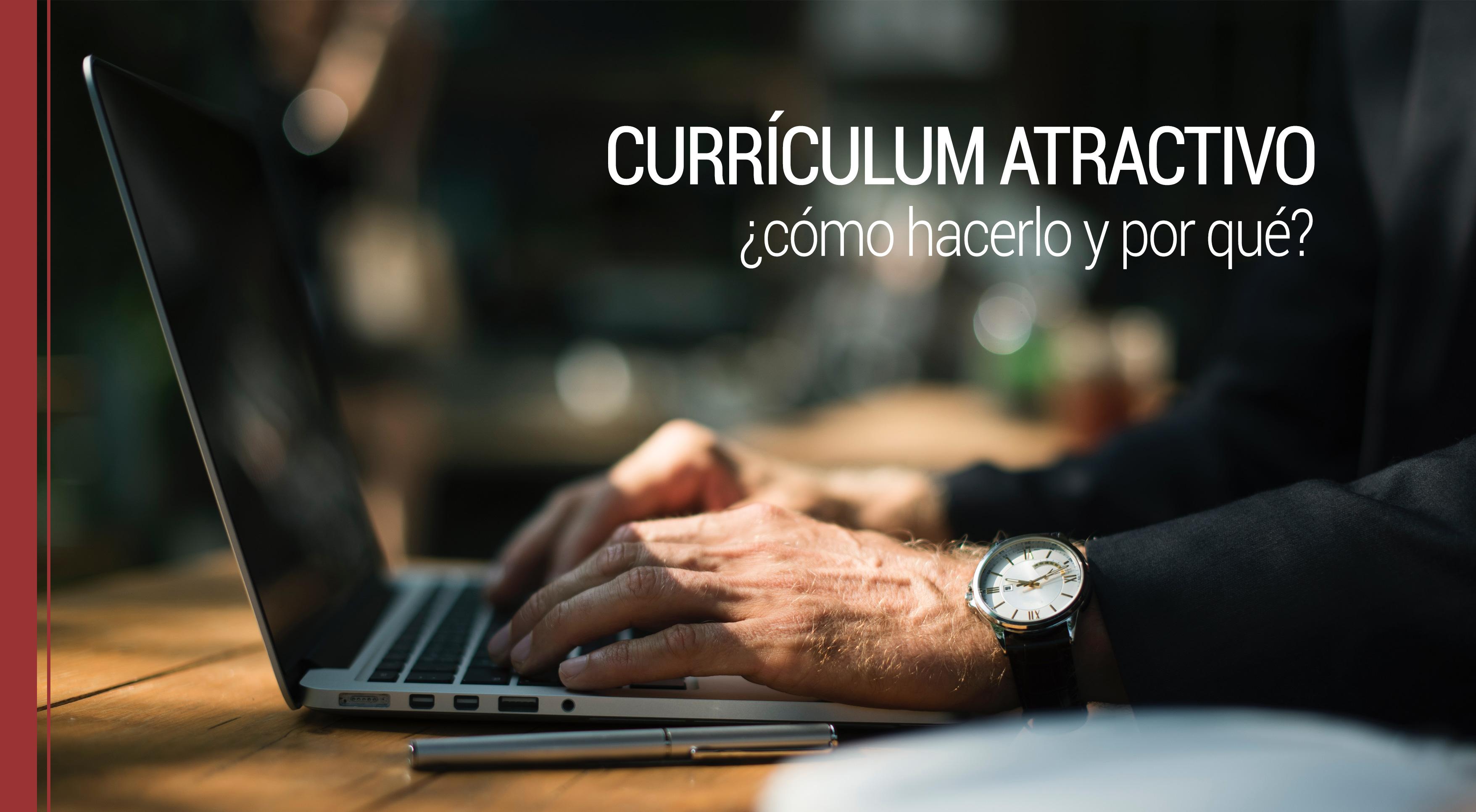 razones por las que debemos tener un curriculum atractivo
