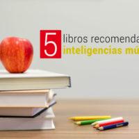 libros-inteligencias-multiples-200x200 5 libros recomendados sobre inteligencias múltiples