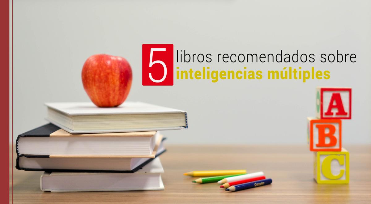 libros-inteligencias-multiples 5 libros recomendados sobre inteligencias múltiples